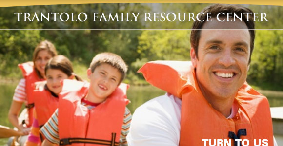 Trantolo Family Resource Center - Turn to us